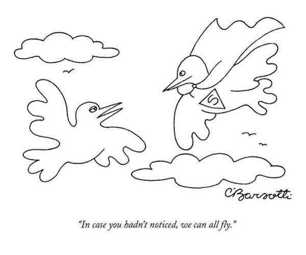 Superhero Drawing - In Case You Hadn't Noticed by Charles Barsotti