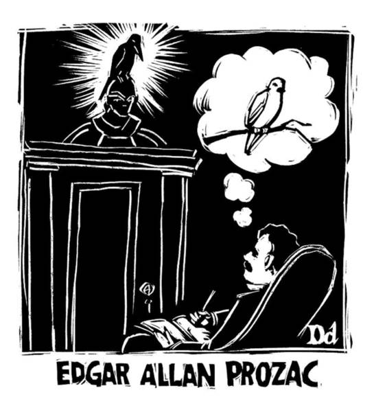 Raven Drawing - Edgar Allen Prozac by Drew Dernavich