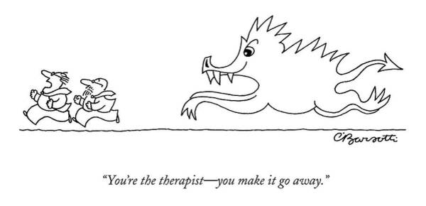 Therapy Wall Art - Drawing - You're The Therapist - You Make It Go Away by Charles Barsotti