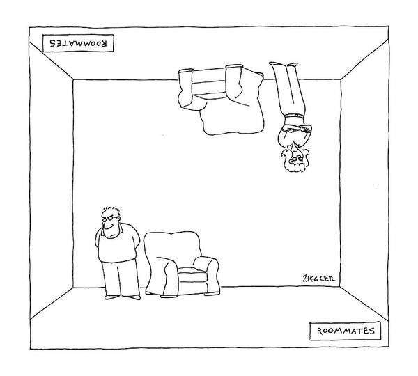 Upside Down Drawing - Roommates by Jack Ziegler
