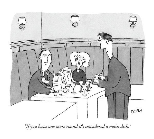 Waiter Drawing - If You Have One More Round It's Considered A Main by Peter C. Vey
