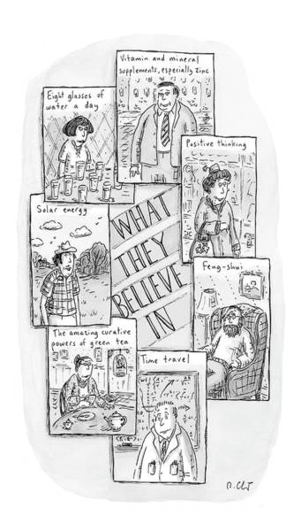 Crazy Drawing - What They Believe by Roz Chast