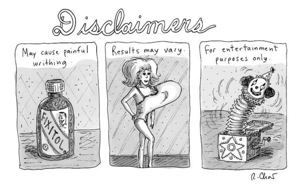 Side Effects Drawing - A 3 Panel Cartoon Of Disclaimers Involving A Jar by Roz Chast