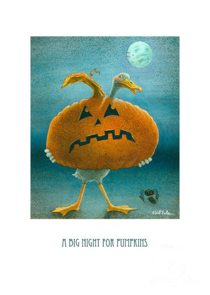 Painting - A Big Night For Pumpkins... by Will Bullas