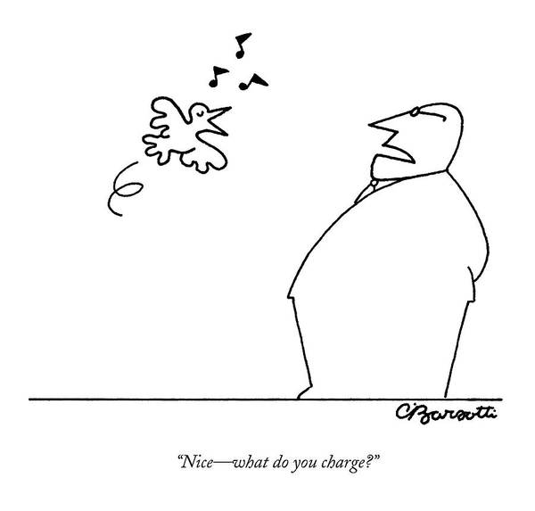 Money Drawing - A Bird Sings To A Business Man by Charles Barsotti