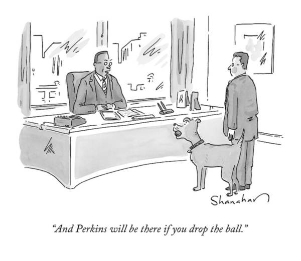 Boss Drawing - A Boss Speaks To An Employee And A Dog by Danny Shanahan