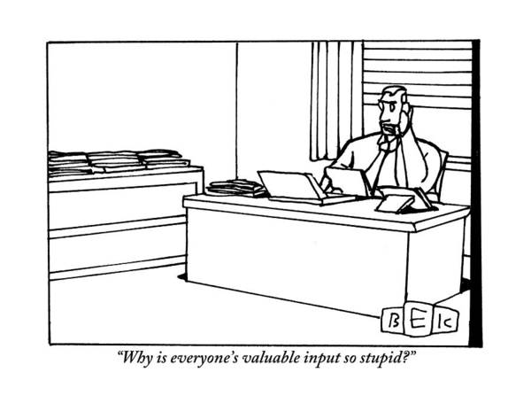 Pile Drawing - A Businessman Sits At His Desk Talking by Bruce Eric Kaplan