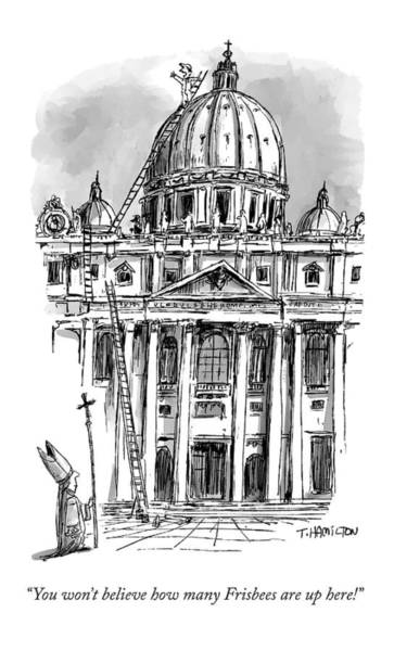 Roof Drawing - A Carpenter At The Dome Of The Vatican Yells by Tim Hamilton