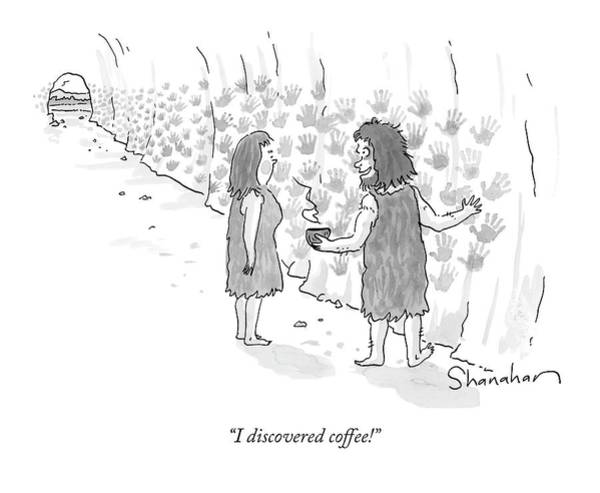 Print Drawing - A Caveman Holds A Coffee Mug And Shows His Wife by Danny Shanahan