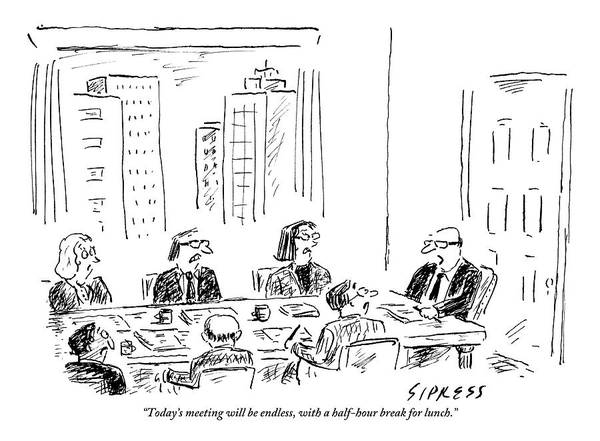 Lunch Drawing - A Ceo Talks To His Board During A Board Meeting by David Sipress