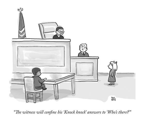 Legal Drawing - A Child Judge Says To A Child Witness In A Court by Paul Noth