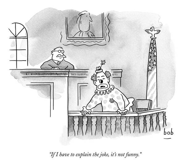 Court Drawing - A Clown Sits In A Witness Box In A Court by Bob Eckstein