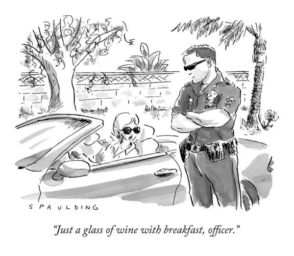 Breakfast Drawing - A Cop Pulling Over A Pretty Blonde Woman by Trevor Spaulding
