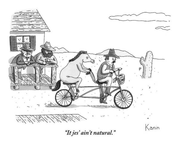 Farmer Drawing - A Cowboy And His Horse Ride A Tandem Bike by Zachary Kanin
