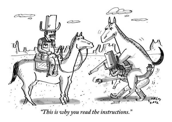 Cowboy Drawing - A Cowboy On Horseback Says To Another Cowboy Who by Farley Katz