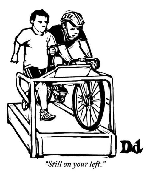 Exercise Drawing - A Cyclist Says To A Jogger. They Are Both by Drew Dernavich