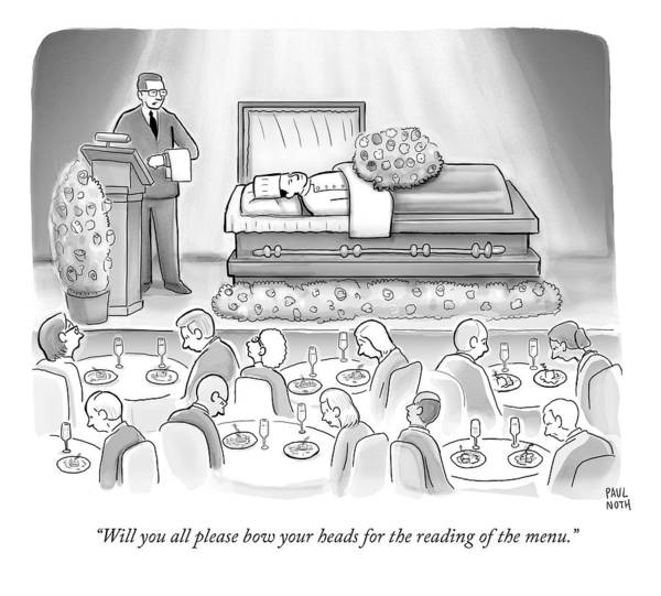 Chefs Drawing - A Dead Chef Is In A Casket And A Bunch Of People by Paul Noth