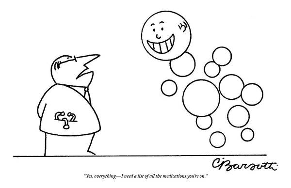 Medication Drawing - A Doctor Talks To A Man Who Is Made Of Happy by Charles Barsotti