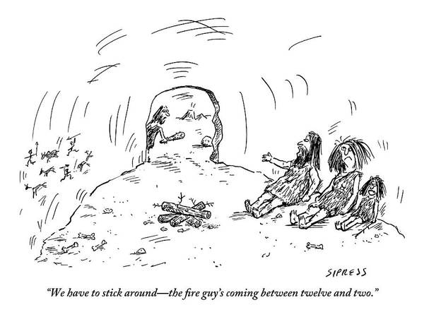 July 1st Drawing - A Family Of Cave People Are Sitting In Their Cave by David Sipress
