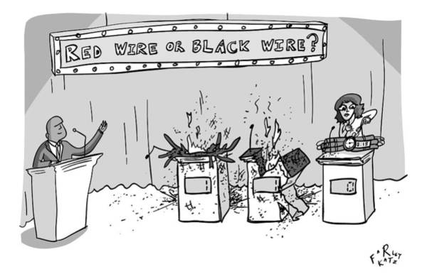 Drawing - A Game Show Called Red Wire Or Black Wire Showing by Farley Katz