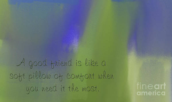 Digital Art - A Good Friend Poem And Abstract 2  by Andee Design