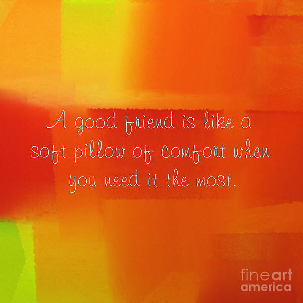Digital Art - A Good Friend Poem And Abstract Square 2 by Andee Design