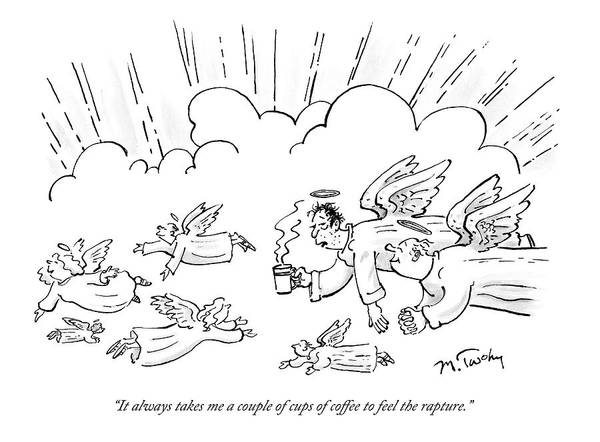 Drinking Coffee Drawing - A Group Of Angels Fly In The Clouds.  One by Mike Twohy