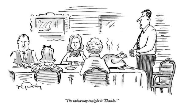 Thanksgiving Drawing - A Husband Stands Up Before The Thanksgiving by Mike Twohy
