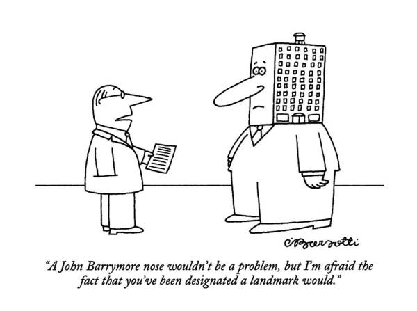 Landmark Drawing - A John Barrymore Nose Wouldn't Be A Problem by Charles Barsotti