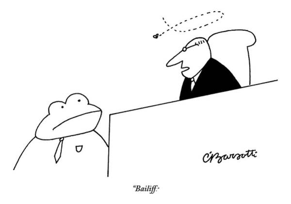 Courtroom Drawing - A Judge Speaks To The Bailiff by Charles Barsotti