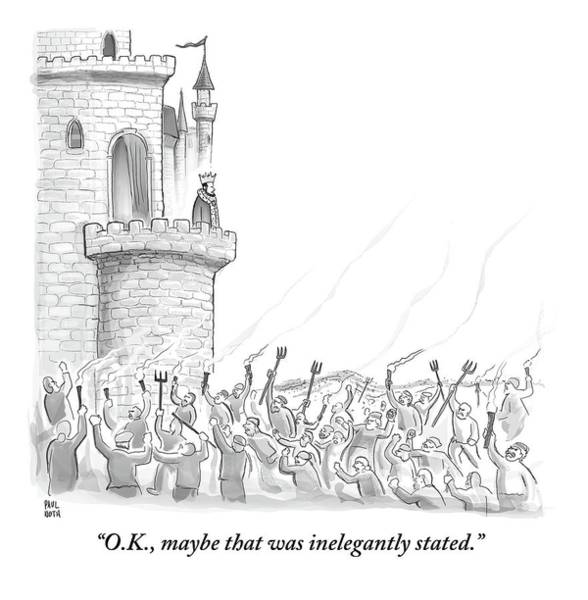 Castle Drawing - A King Addresses An Angry Mob Storming The Castle by Paul Noth