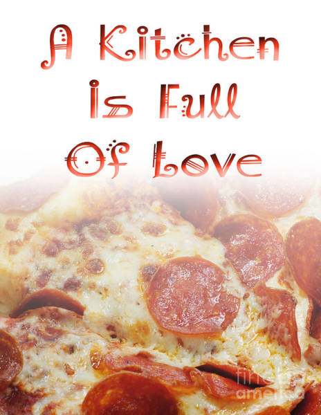 Photograph - A Kitchen Is Full Of Love 10 by Andee Design