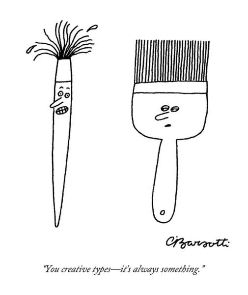 Crazy Drawing - A Large, Neat Paintbrush Talks To A Small by Charles Barsotti