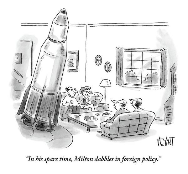 Foreign Policy Drawing - A Large Rocket Sits Prominently In The Living by Christopher Weyant