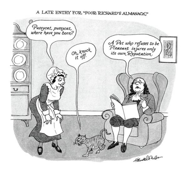 Pet Drawing - A Late Entry For Poor Richard's Almanac by J.B. Handelsman