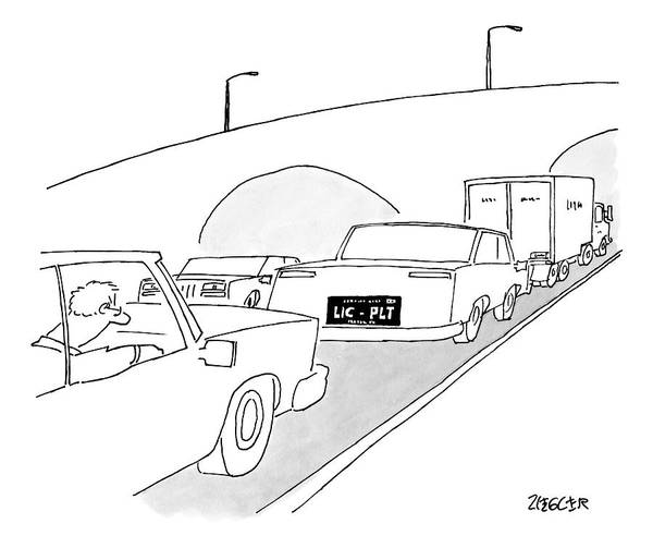 Highway Drawing - A License Plate That Reads  Lic-plt by Jack Ziegler