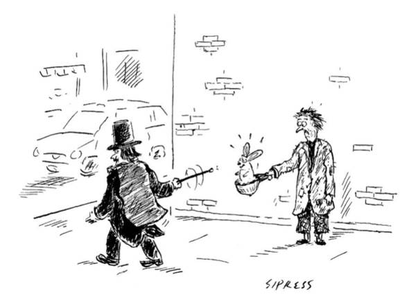 Money Drawing - A Magician Points His Wand At A Beggar's Hat by David Sipress