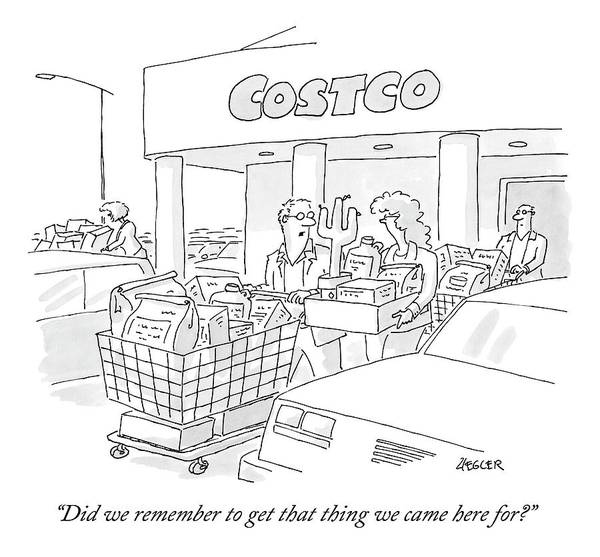 Shopping Drawing - A Man And Woman Leave Costco With A Large Amount by Jack Ziegler