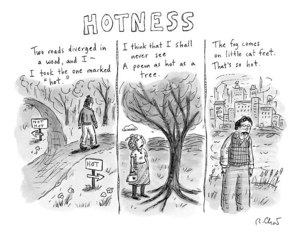 Hot Drawing - A Man Comes To A Diverging Path. A Woman by Roz Chast