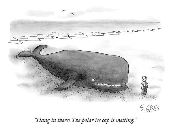 Beaches Drawing - A Man Comforts A Beached Whale That Climate by Sam Gross