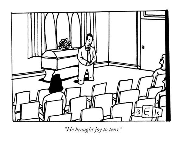 Joy Drawing - A Man Delivers A Eulogy At A Funeral by Bruce Eric Kaplan