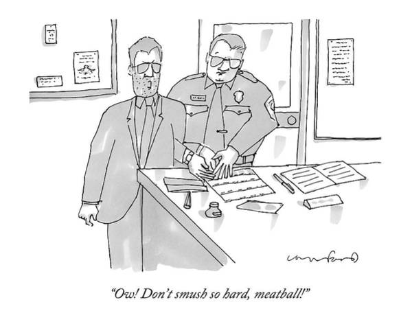 Meatball Drawing - A Man In A Suit Gets Fingerprinted In The Police by Michael Crawford