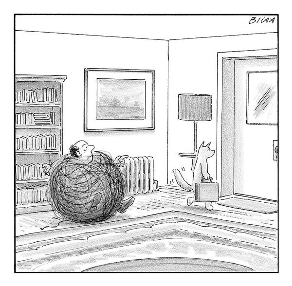 Briefcase Drawing - A Man Is Stuck In A Yarn Ball And His Cat Leaves by Harry Bliss