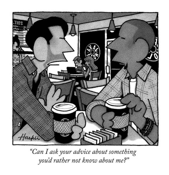 Friendship Drawing - A Man Says To His Friend Over Coffee by William Haefeli