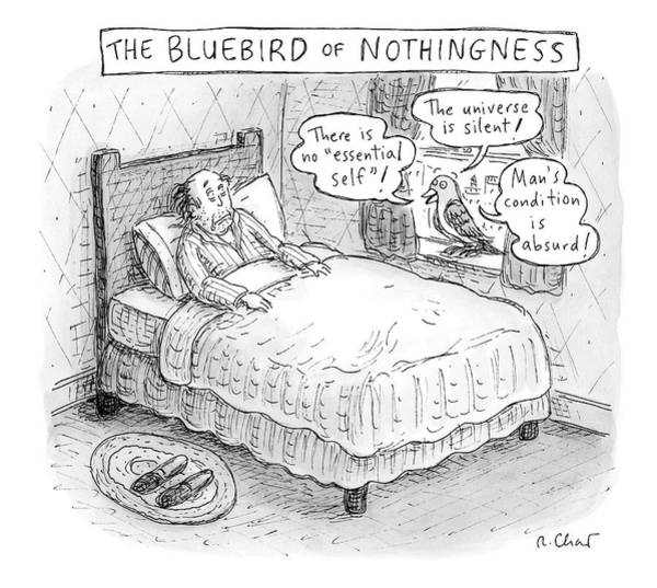 Bird Drawing - A Man Sits In Bed by Roz Chast