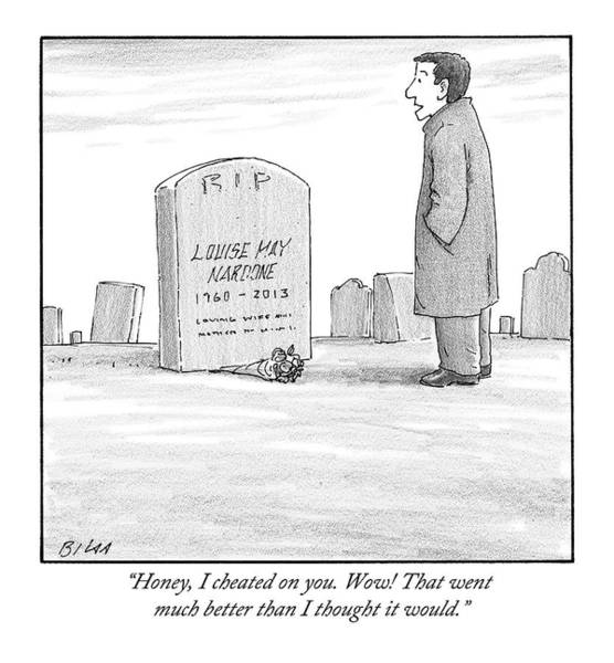 Clean Drawing - A Man Stands In Front Of A Woman's Tombstone by Harry Bliss