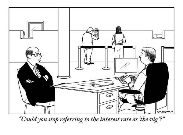 A Man Talks To A Banker Art Print