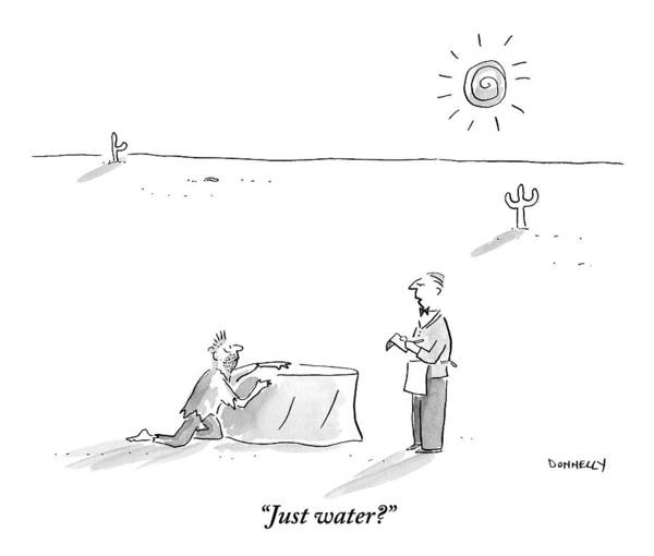 Waiter Drawing - A Man Who Has Been Crawling Through The Desert by Liza Donnelly