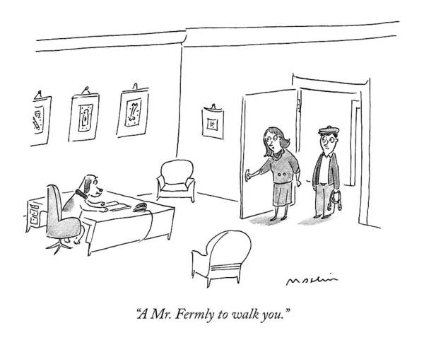 Leash Drawing - A Mr. Fermly To Walk You by Michael Maslin