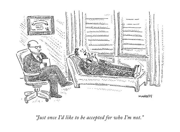 Saying Drawing - A Patient On The Couch Talks To His Analyst by Robert Mankoff